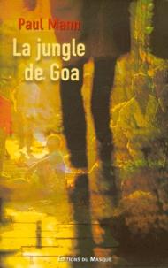 Paul Mann - La jungle de Goa.