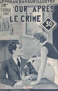 Paul Maraudy - L'amour après le crime.