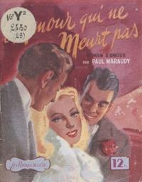 Paul Maraudy - L'amour qui ne meurt pas.