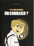 Paul Marcel - Et si vous deveniez un connard ?.