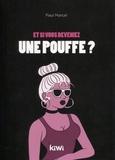 Paul Marcel - Et si vous deveniez une pouf ?.
