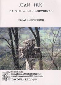 Jean Hus - Sa vie, ses doctrines.pdf