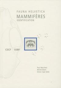 Paul Marchesi et Michel Blant - Mammifères de Suisse - Clés de détermination.
