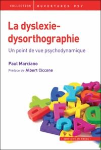 La dyslexie-dysorthographie - Un point de vue psychodynamique.pdf