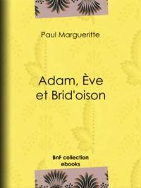 Paul Margueritte - Adam, Ève et Brid'oison.