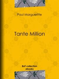 Paul Margueritte - Tante Million.