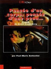 Paul-Marie Battestini - Pensée d'un corps, pensée d'une peau... Crash de David Cronenberg.