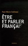 Paul-Marie Coûteaux - Etre et parler français.