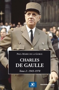 Charles de Gaulle - Tome 2, 1945-1970.pdf