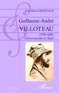 Guillaume-André Villoteau (1759-1839) - Ethnomusicographe de lEgypte.pdf