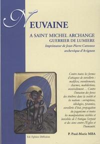 Paul-Marie Mba - Neuf jours avec Saint Michel Archange, le guerrier de lumière.