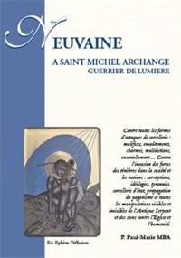 Neuvaine à Saint Michel archange, guerrier de lumière.pdf