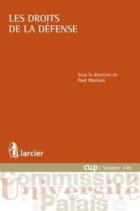 Paul Martens - Les droits de la défense.