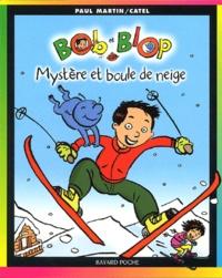 Galabria.be Bob et Blop Tome 2 : Mystère et boule de neige Image