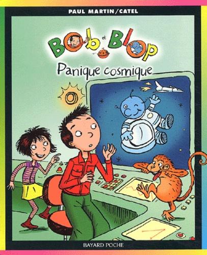 Paul Martin et  Catel - Bob et Blop Tome 3 : Panique cosmique.