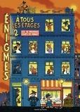 Paul Martin et Catherine Chardonnay - Enigmes à tous les étages - Tome 2.