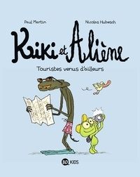 Livres de téléchargements gratuits en ligne Kiki et Aliène, Tome 01  - Touristes venus d'ailleurs RTF ePub 9782747075596