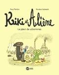 Paul Martin - Kiki et Aliène, Tome 03 - Le plein de vitamines.