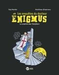 Paul Martin - Les enquêtes du docteur Énigmus, Tome 02 - Le sceptre des templiers.