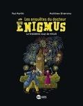 Paul Martin - Les enquêtes du docteur Énigmus, Tome 03 - Le treizième coup de minuit.