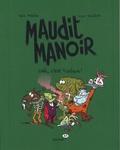 Paul Martin et Manu Boisteau - Maudit manoir  : Chic, c'est toxique !.