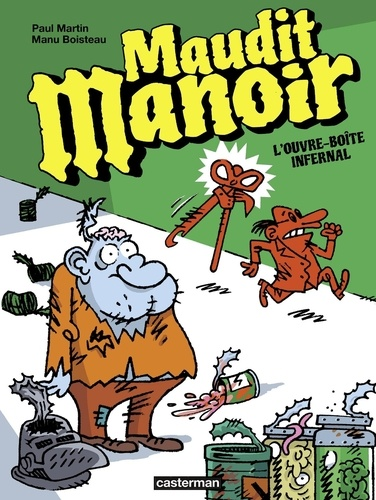 Maudit manoir Tome 1 L'ouvre-boîte infernal