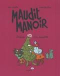 Paul Martin et Manu Boisteau - Maudit manoir Tome 3 : Journal d'un monstre.