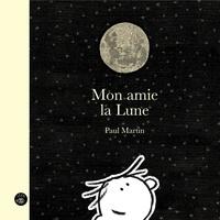Paul Martin - Mon amie la Lune.