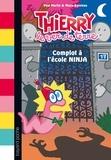 Paul Martin et Manu Boisteau - Thierry, le ver de terre, Tome 04 - Complot à l'école Ninja.