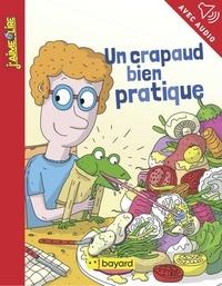 Benoît Audé et Paul Martin - Un crapaud bien pratique.