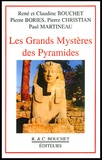 Paul Martineau et Pierre Christian - Les grands mystères des pyramides.