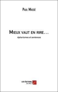 Paul Massé - Mieux vaut en rire….