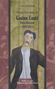 Paul Masson - Gaston Couté - Un poète pour aujourd'hui.