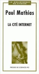 Paul Mathias - La cité Internet.