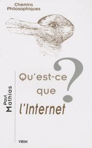 Paul Mathias - Qu'est-ce que l'Internet ?.