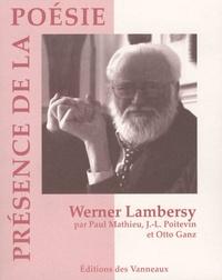 Paul Mathieu et Jean-Louis Poitevin - Werner Lambersy.