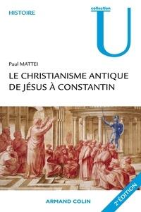 Le christianisme antique - De Jésus à Constantin.pdf