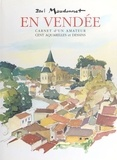 Paul Maudonnet et Christophe Vital - En Vendée : carnet d'un amateur.
