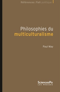 Paul May - Philosophies du multiculturalisme.