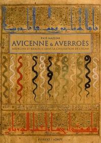 Deedr.fr Avicenne & Averroès - Médecine et biologie dans la civilisation de l'Islam Image