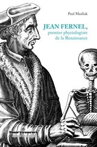 Jean Fernel, premier physiologiste de la Renaissance.pdf