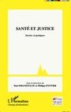 Paul Mbanzoulou et Philippe Pottier - Santé et justice - Savoirs et pratiques.