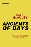Paul McAuley - Ancients of Days - Confluence Book 2.
