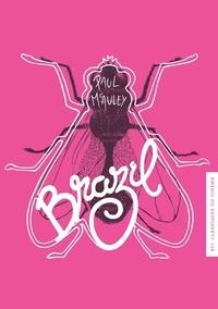 Paul McAuley - Brazil.