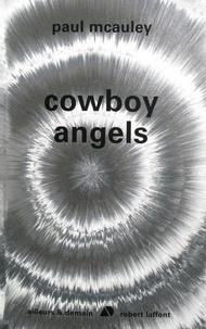 Paul McAuley - Cowboy angels.