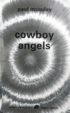 Paul McAuley - Cowboy angels.