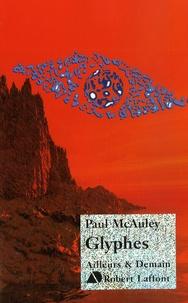 Paul McAuley - Glyphes.