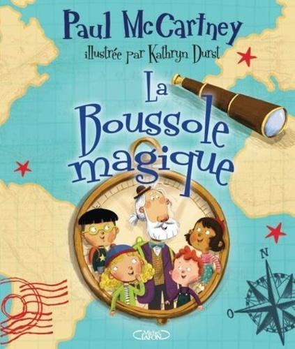 Paul McCartney et Kathryn Durst - La Boussole magique.