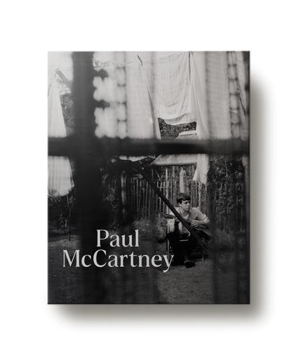 Paul McCartney. Paroles et souvenirs de 1956 à aujourd'hui