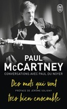 Paul McCartney et Paul Du Noyer - Paul McCartney - Des mots qui vont très bien ensemble.